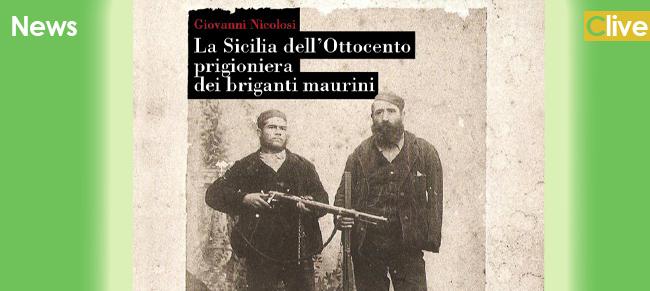 La sicilia dell 39 ottocento prigioniera dei briganti maurini for Giovanni tilotta