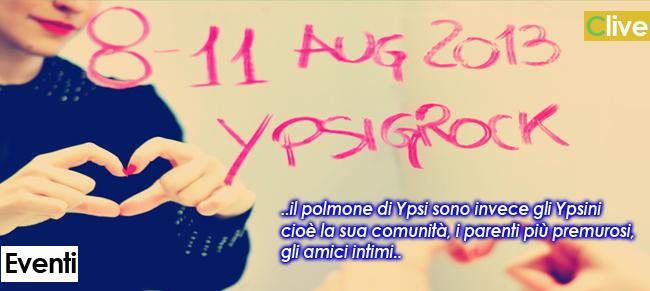 YPSIGROCK FESTIVAL In Sicilia il festival indie dell'Estate italiana Castelbuono, 8-11 agosto 2013