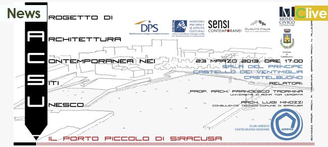"""Conferenza """"Il Progetto di Architettura Contemporanea nei Siti Unesco"""""""