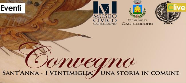 """Al Museo Civico il convegno dal titolo """"Sant'Anna - i Ventimiglia, una storia in comune"""""""