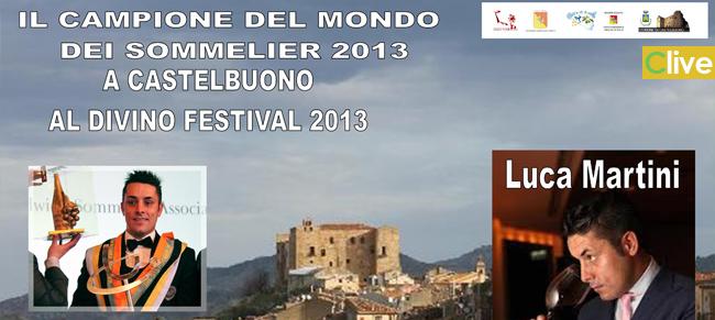 Prima conferma al DiVino Festival di Castelbuono. Luca Martini il campione del mondo dei sommelier 2013