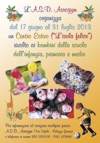 """Centro Estivo """"L'Isola Felice"""" rivolto ai bambini della scuola dell'infanzia, primaria e media"""