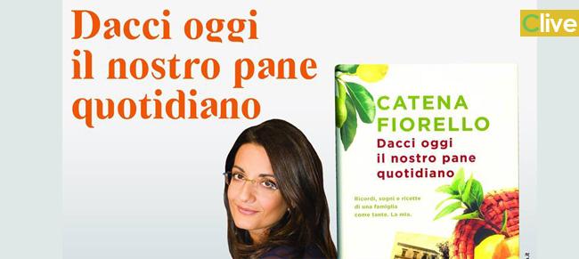 """CATENA FIORELLO presenta il libro """"Dacci oggi il nostro pane quotidiano"""""""