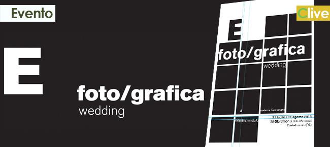 """il 21 luglio inaugurazione della mostra di """"E, foto/grafica"""""""