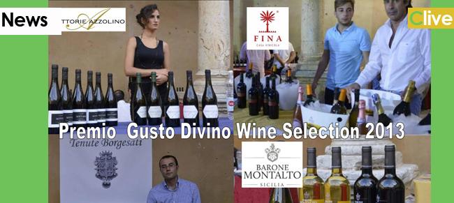 Ecco i Vini che si sono distinti al Divino Festival 2013