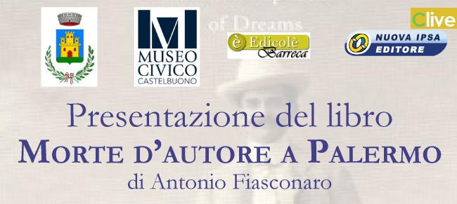 """Al Castello dei Ventimiglia la presentazione del libro """"Morte d'autore a Palermo"""""""