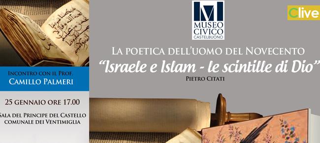 """Al Museo Civico l'incontro dal titolo: """"La poetica dell'uomo del Novecento - Israele e Islam le scintille di Dio"""""""