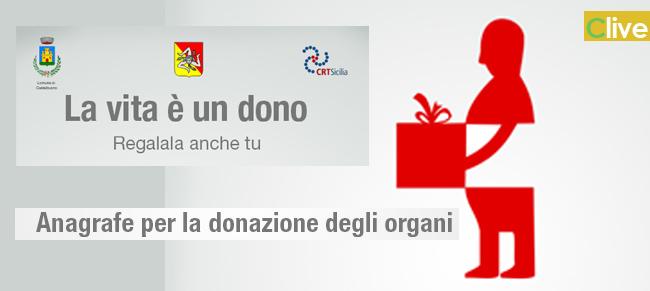 Anagrafe per la donazione degli organi. La vita è un dono, regalala anche tu