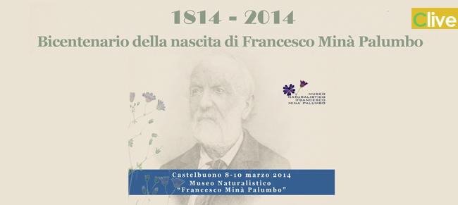 Bicentenario della nascita di Francesco Minà Palumbo: un obiettivo raggiunto.