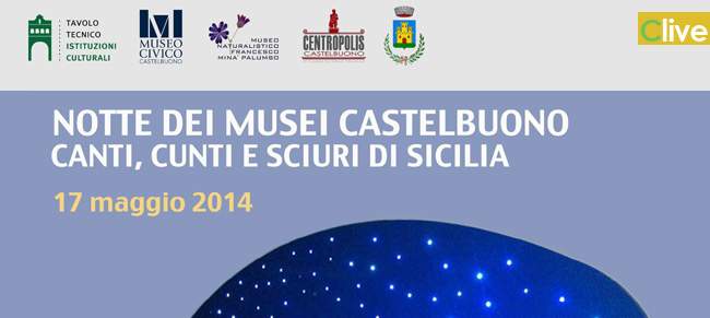 Notte dei Musei: visite guidate gratuite, a cura della Pro Loco di Castelbuono, nei siti del Castello, del  Museo Naturalistico Francesco Minà Palumbo e della Torre dell'orologio