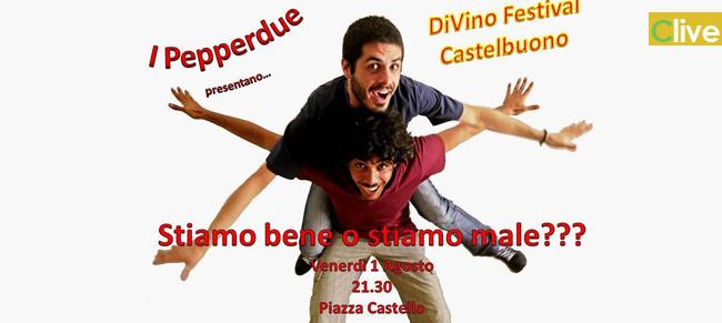"""Venerdì 1 agosto l'esibizione dei castelbuonesi Giuseppe Di Marco e  Giuseppe Vignieri nello spettacolo """"I Pepperdue"""""""