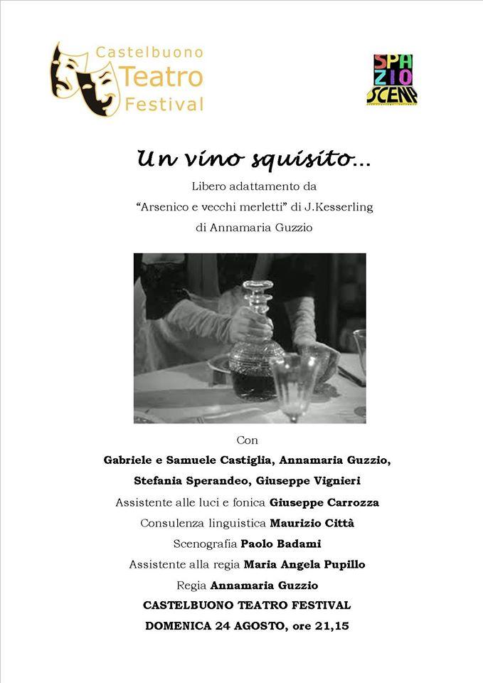 """Domenica 24 agosto la compagnia """"SpazioScena"""" di Castelbuono presenta il libero adattamento dal titolo """"Un vino squisito"""""""