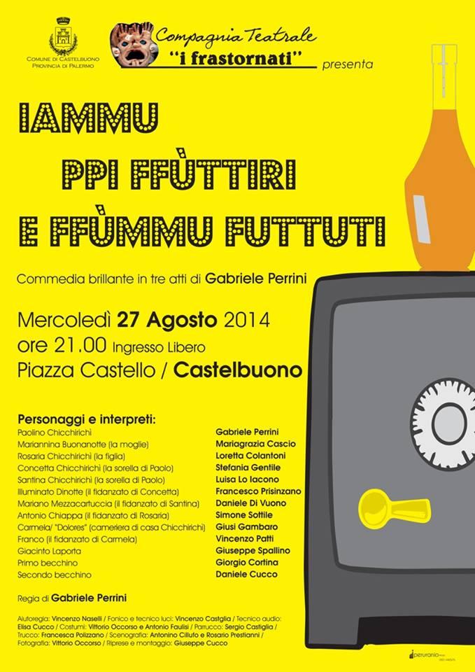 """Mercoledì 27 agosto la commedia brillante """"Iammu ppi ffùttiri e ffùmmu futtuti"""""""