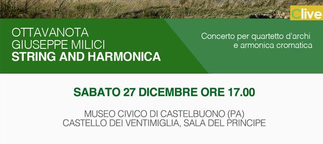 MUSEO CIVICO: Il 27 dicembre il concerto per quartetto d'archi e armonica cromatica del gruppo OTTAVA NOTA