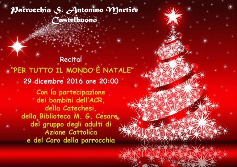 Per Tutto Il Mondo E Natale.Alla Parrocchia Sant Antonino Recital Dal Titolo Per Tutto