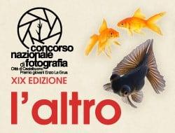 """ L'ALTRO"" il tema della XIX edizione del  CONCORSO NAZIONALE di FOTOGRAFIA Città' di Castelbuono  Premio giovani Enzo La Grua"